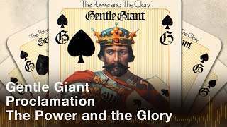 Gentle Giant - Proclamation (Official Audio)