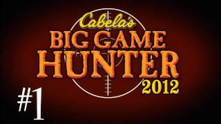 Cabelas Big Game Hunter 2012 w/ Kootra Part 1