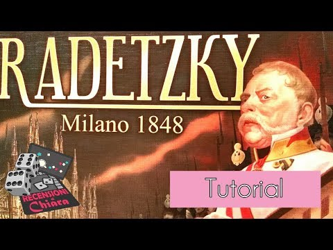 RADETZKY MILANO 1848 (tutorial e commento) - Recensioni di Chiara (giochi da tavolo)