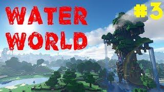 МЫ В ВОДЕ   #3   WATERWORLD