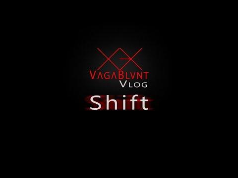 VagaVlog ep. 02 // Shift
