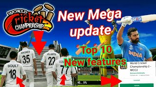 WCC2 New Update !! Top 10 New Amazing Features