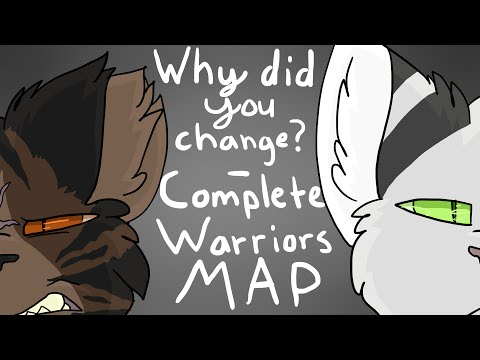 Complete Warriors MAP - Why did you Change?