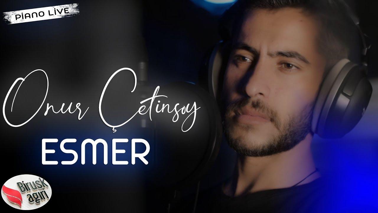 Download ONUR ÇETİNSOY - ESMER (Piano Live)