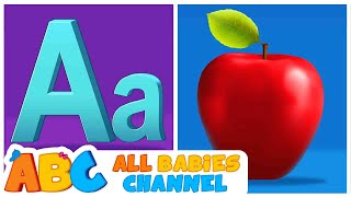 ABC Songs and ABC Phonics Song For Children   3D Nursery Rhymes   All Babies Channel