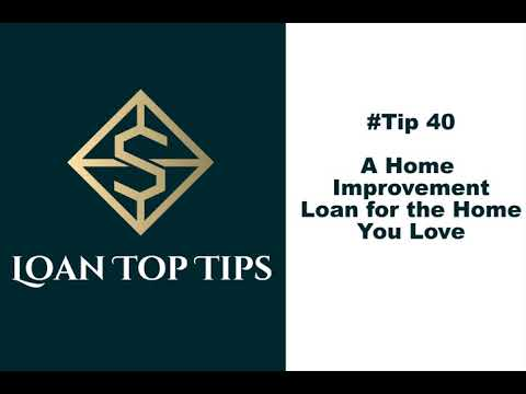 #tip-40---a-home-improvement-loan-for-the-home-you-love!