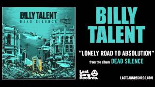 Billy Talent - Lonely Road To Absolution