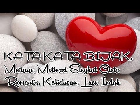 Kata Kata Mutiara Bijak Lucu Romantis Cinta Dan Motivasi Nusagates