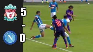 Liverpool vs Napoli 5 - 0  All Goals & Highlights  04/08/2018 ft. Salah Milner Sturridge