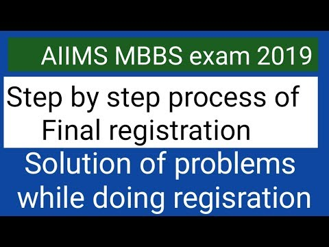 AIIMS MBBS exam 2019 step by step process of final registration