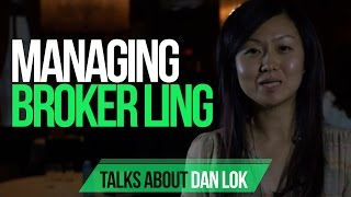 Managing Broker Ling Talks About Dan Lok