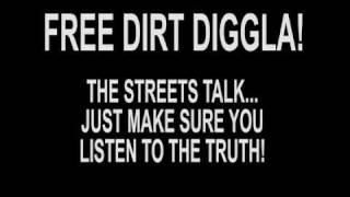 DIRT DIGGLA - GONE FROM THE GATE