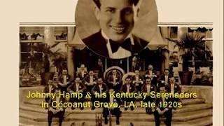 Roaring 1920s: Johnny Hamp's Kentucky Serenaders- The Sunrise, 1927