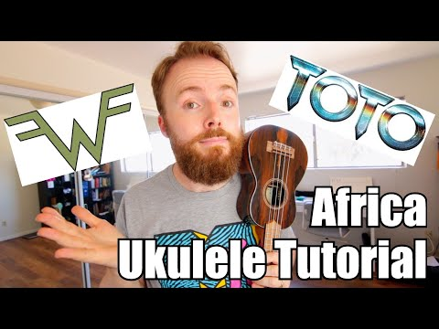 AFRICA - TOTO UKULELE TUTORIAL (Weezer Cover!)