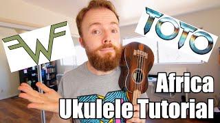 AFRICA - TOTO UKULELE TUTORIAL (Weezer Cover!) Video