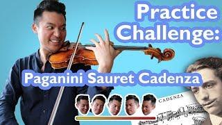 PRACTICE CHALLENGE pt. 1 (Paganini Sauret Cadenza)