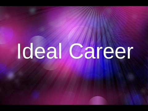 Creative Visualization | Ideal career Get your dream job! | Law Of Attraction