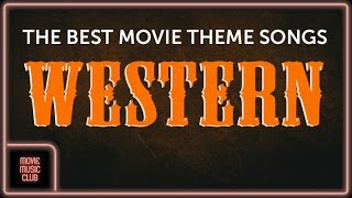 1h of the best Western Movie Theme Songs (Alamo, Dollars Trilogy, Dances With Wolves...)