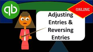 Adjusting Entries & Reversing Entries Section Overview