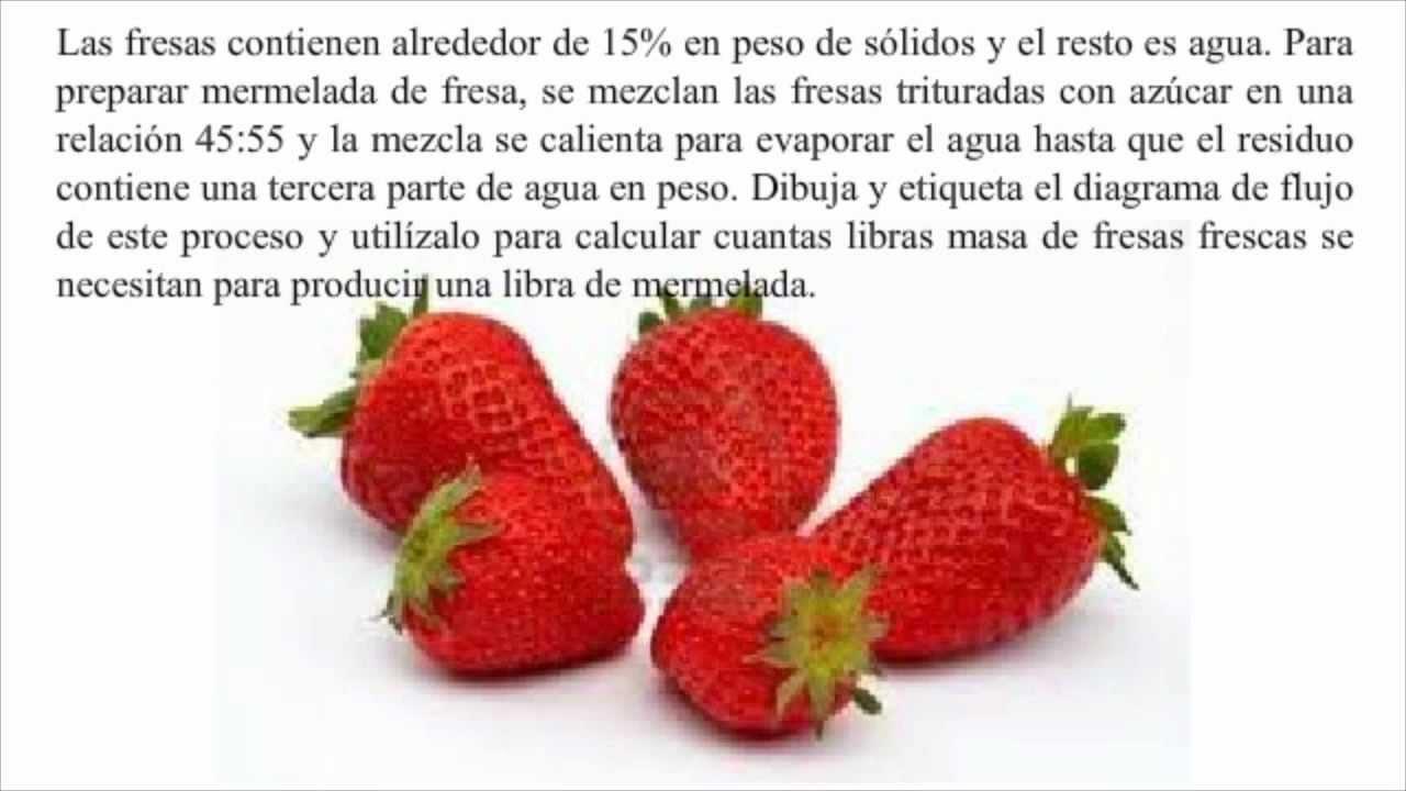 Problema balance de masas mermelada de fresas - YouTube