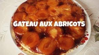 Recette | Gâteau Aux Abricots