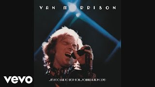 Van Morrison - Into the Mystic (Live at the Rainbow) [audio]