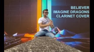 Imagine Dragons - Believer clarinet cover