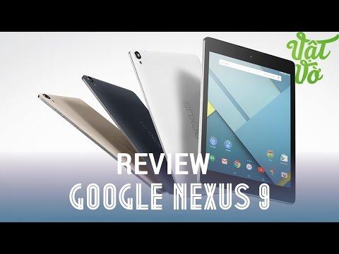 [Review dạo] Đánh giá Google Nexus 9
