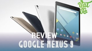 [Review dạo] Hands on and review Google Nexus 9