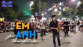 'Cho Em Gần Anh Thêm Chút Nữa - Hương Tràm' cover hòa tấu Saxophone | Phố Đi Bộ nghẹn ngào