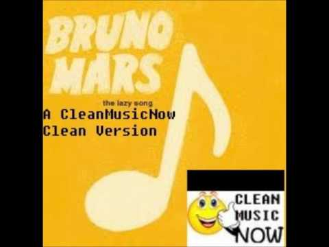 Bruno mars the lazy song lyrics clean version