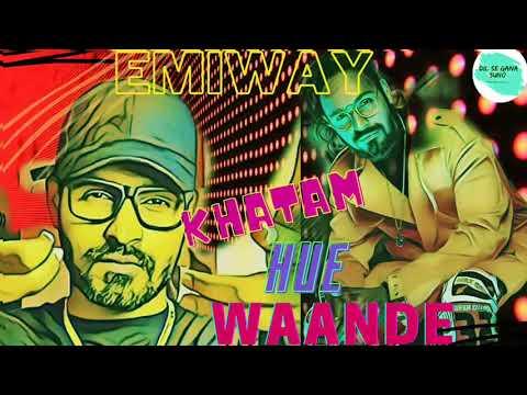 #EmiwayBantai Ehatam Hue Waande  Remix Song 2020  Dil Se Suno Gana Emiway_Bantai Hit Remix Song 2020