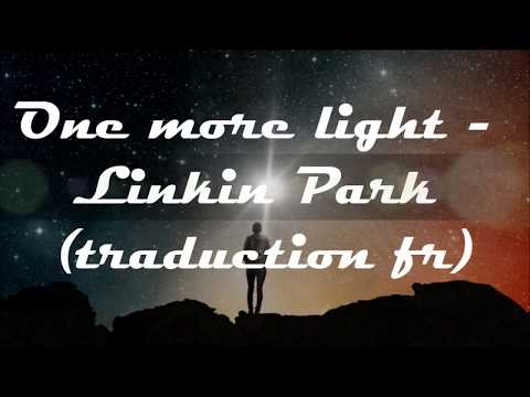 One more light - Linkin Park (traduction française)