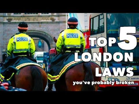 5 London Laws You've Probably Broken!