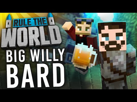 Minecraft Rule The World #27 - Big Willie Bard