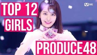 MY TOP 12 PRODUCE48 프로듀스 48 TRAINEES ♡ TOP 58