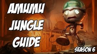 Amumu Guide Season 6 - League Of Legends