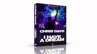 Chris Dave - I Have A Dream ( Radio Edit )