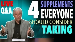4 Supplements That Everyone Should Consider Taking - LIVE Q&A With Doug Kaufmann