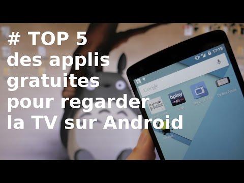 TOP 5 Applications gratuites pour regarder la TV sur Android