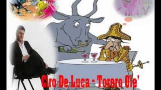 Ciro De Luca - Torero Ole