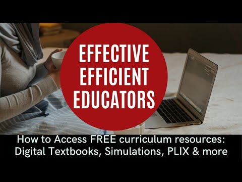 How to Access  FREE K-12 Curriculum Resources || Digital Textbooks, Simulations, PLIX and more