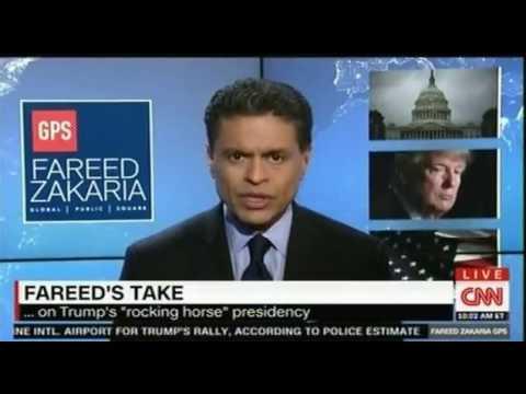 Fareed Zakaria's take on the Trump Presidency