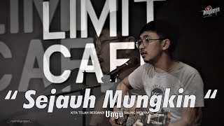SEJAUH MUNGKIN - UNGU COVER BY OPIK AT NOLIMIT PROJECT