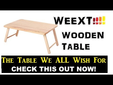 LAZADA UNBOX! WEEXT : The Table We All WANTED!