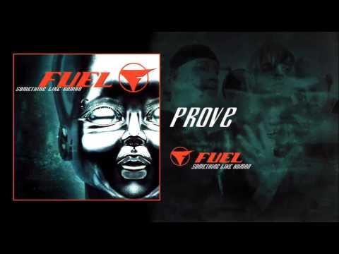 Fuel - Prove