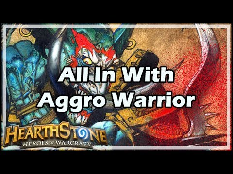 [Hearthstone] All In With Aggro Warrior