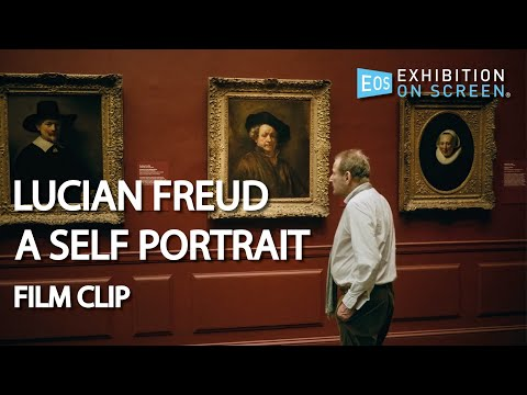 LIKE GOING TO THE DOCTORS   Lucian Freud: A Self Portrait (2020)   Film Clip