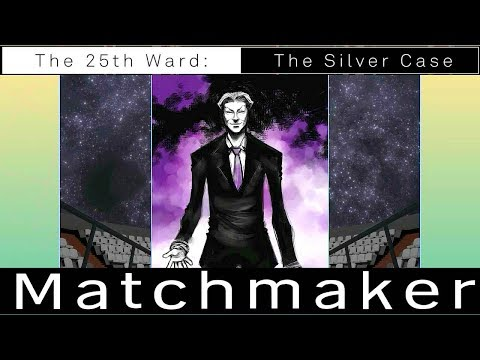 The 25th Ward The Silver Case * FULL GAME WALKTHROUGH GAMEPLAY (Matchmaker)