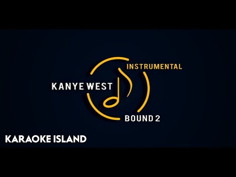 Kanye West - Bound 2 (Official Instrumental)
